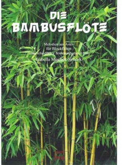Die Bambusflöte (Blockflöten)
