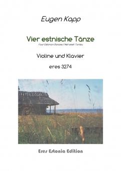 Vier estnische Tänze (Violine, Klavier)